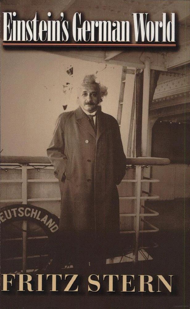 Einstein's German World - By Fritz Stern