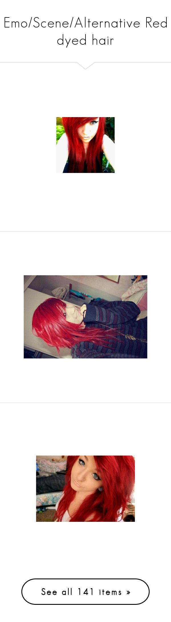 """Emo/Scene/Alternative Red dyed hair"" by shelbybauer ❤ liked on Polyvore featuring hair, girls, hair style, people, red hair, random, beauty products, haircare, pictures and people/hair"