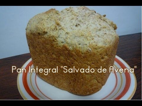 """▶ Pan integral """"Salvado de Avena"""" - Recetas para Panificadora (maquina de pan) - YouTube"""