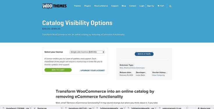 Catalog Visibilty Option & shortcodes Url: http://www.woothemes.com/products/catalog-visibility-options/