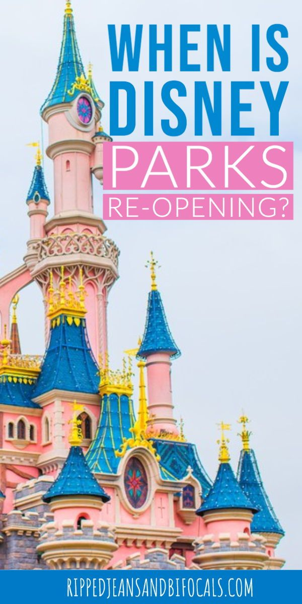 Disney Parks Opening Date Rumours Ripped Jeans Bifocals In 2020 Family Disney Trip Disney World Tips And Tricks Disney Vacation Planner