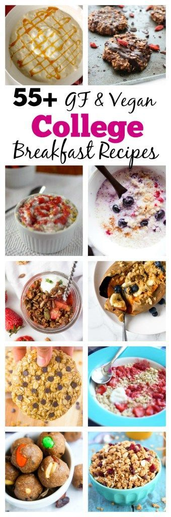 Collection of 55+ Gluten-free AND vegan college breakfast recipes that can be…