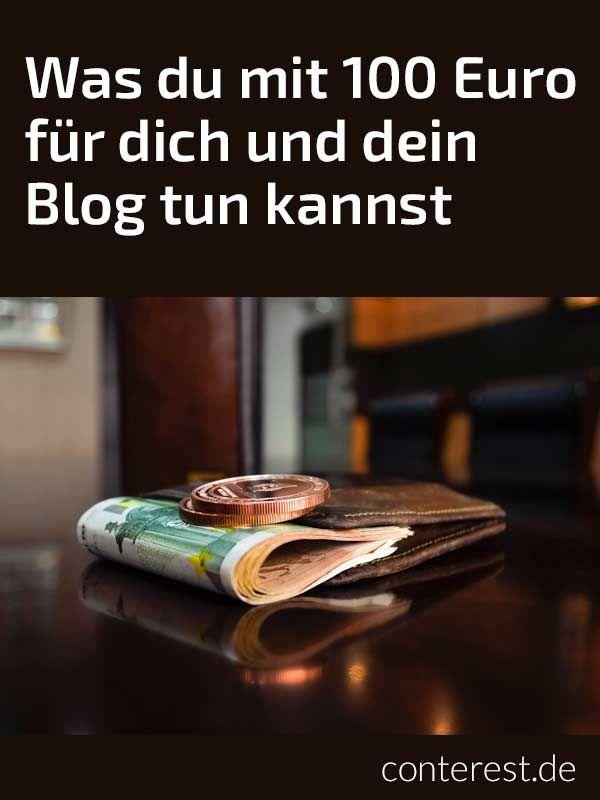 Was du mit 100 Euro für dein Blog tun kannst + Conterest Blog - https://conterest.de/100-euro-blog/