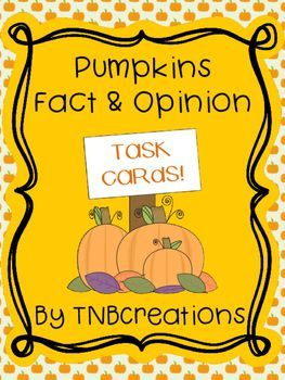 Pumpkin Fact and Opinion Task Cards are perfect for a fall unit, Halloween, pumpkin units, and practicing recognizing and writing facts and opinions!