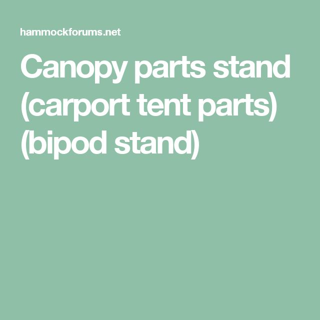 Canopy parts stand (carport tent parts) (bipod stand)  sc 1 st  Pinterest & Best 25+ Carport tent ideas on Pinterest | Tarp shade Sweet 16 ...