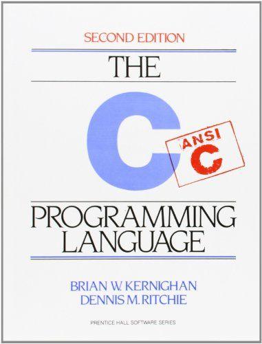 Amazon.com: The C Programming Language (9780131103627): Brian W. Kernighan, Dennis M. Ritchie: Books