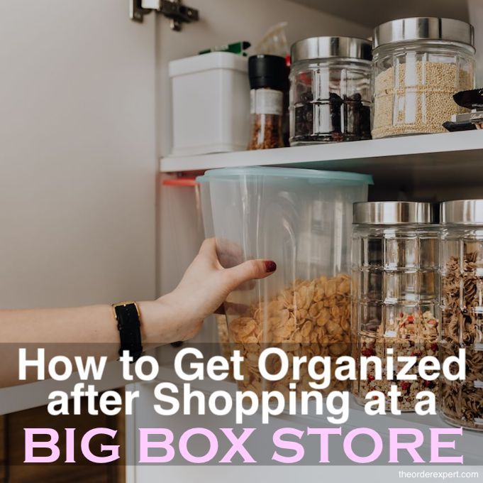 How to Get Organized After Shopping at a Big Box Store | Tired of wrestling with those enormous boxes and containers? Learn how to get organized after shopping at a wholesale store.