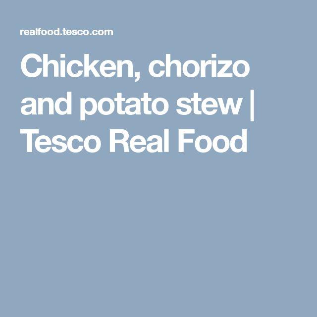 Chicken, chorizo and potato stew | Tesco Real Food