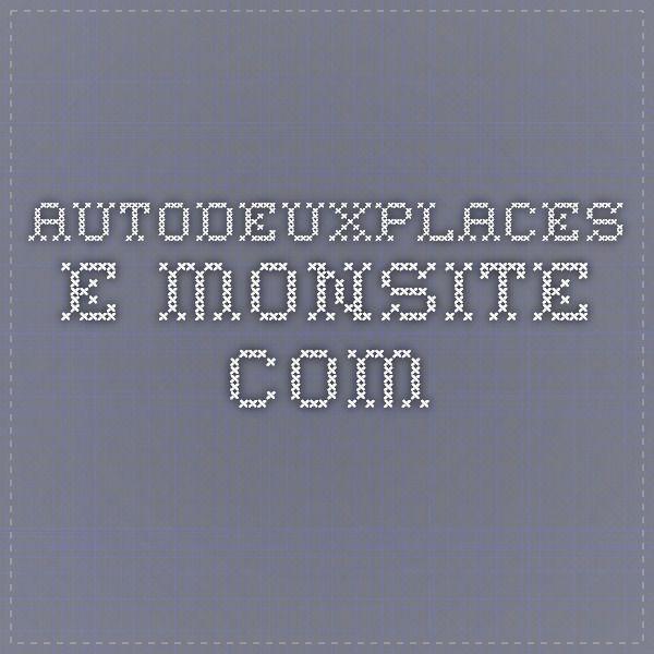 autodeuxplaces.e-monsite.com
