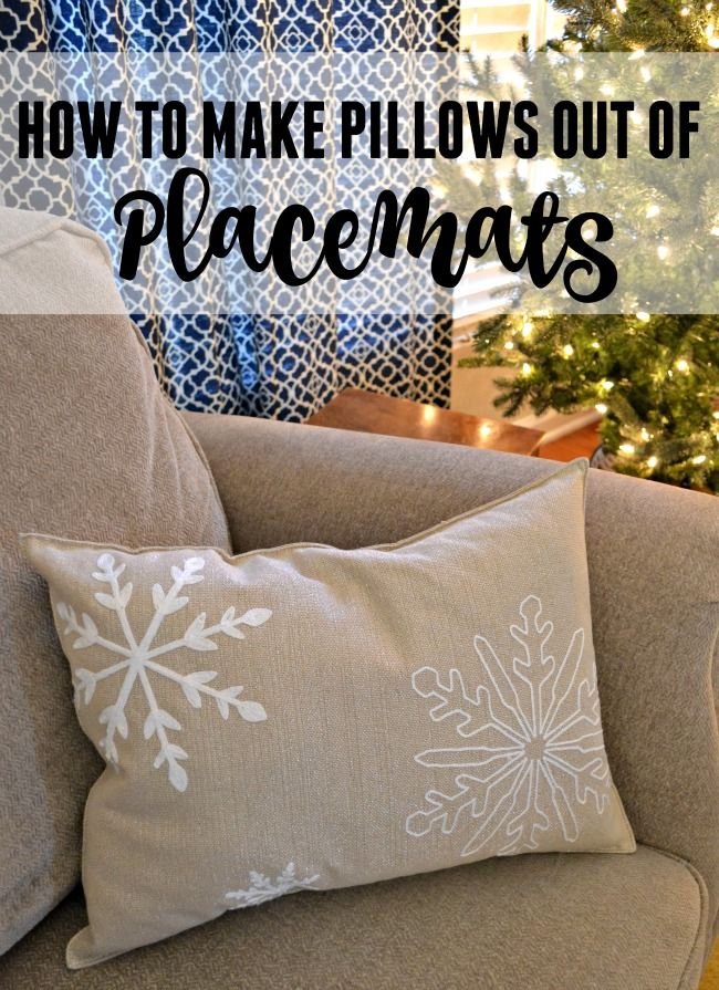 Looking for an easy and inexpensive way to bring some holiday cheer into your home? Try making one of these awesome placemat pillows. Great idea for any ... & Best 25+ How to make pillows ideas on Pinterest | Sewing pillows ... pillowsntoast.com