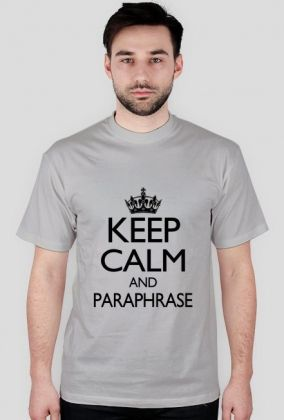 Keep Calm and Paraphrase, męska, 43,00 zł, #psychologia, #psychology, #psychopraca, #cupsell, #gifts, #prezenty, #keepcalm