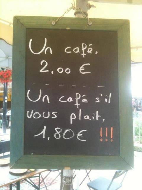 French humour. Politeness goes a long way here too.