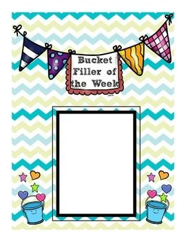 """A poster page to feature a """"Bucket Filler of the Week"""" in your classroom and a bulletin board idea!"""