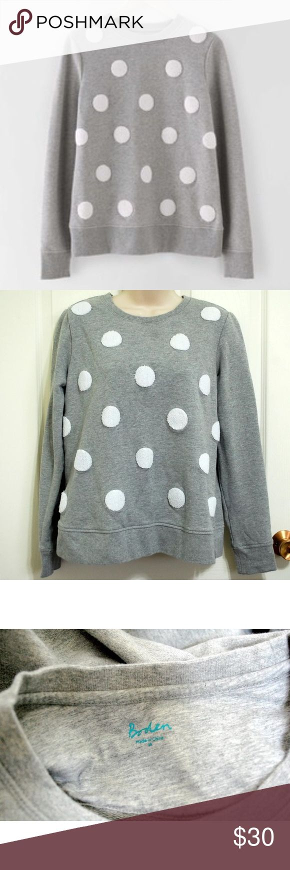 "Boden Embroidered spot dot sweatshirt Boden Polka Dot Sweatshirt  Color:  Grey/Ivory Sleeve:Long Sleeve Embellishment: Textured polka dots Size: M Shell & Lining: 100% Cotton Trim: 98% Cotton, 2% Spandex Embroidery: 100% Polyester Machine Wash Gently used condition. No stains or tears.   Length- 23""  Underarm to underarm doubled, laid flat-39""  Sleeve Length-23.5"" Boden Tops Sweatshirts & Hoodies"