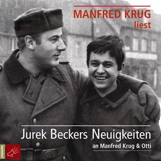 Jurek Beckers Neuigkeiten an Manfred Krug & Otti (Ungekürzt) von Jurek Becker im Microsoft Store entdecken