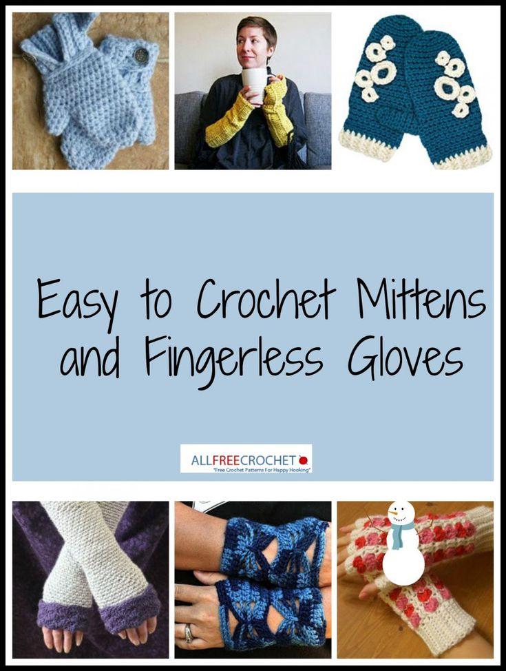 Easy to Crochet Mittens and Gloves - winter must-haves!