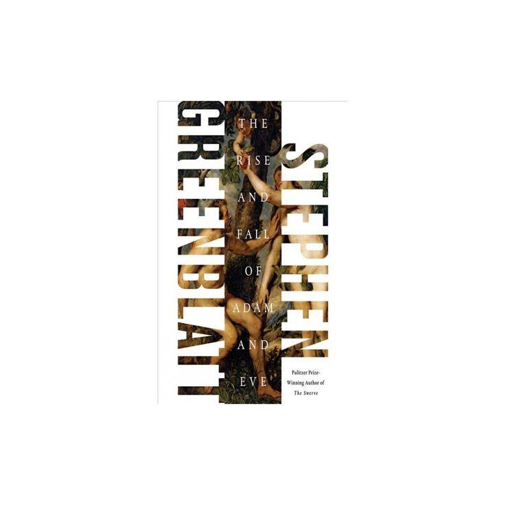 Rise and Fall of Adam and Eve (Unabridged) (CD/Spoken Word) (Stephen Greenblatt)