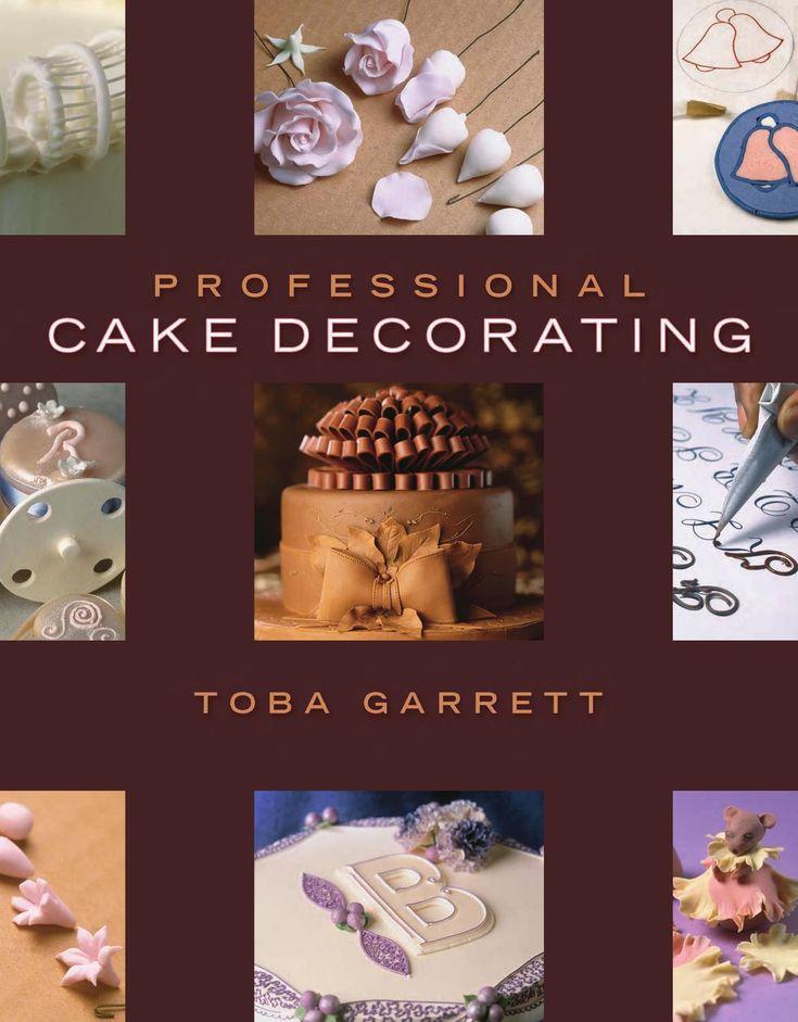 Professional Cake Decorating TOBA GARRETT