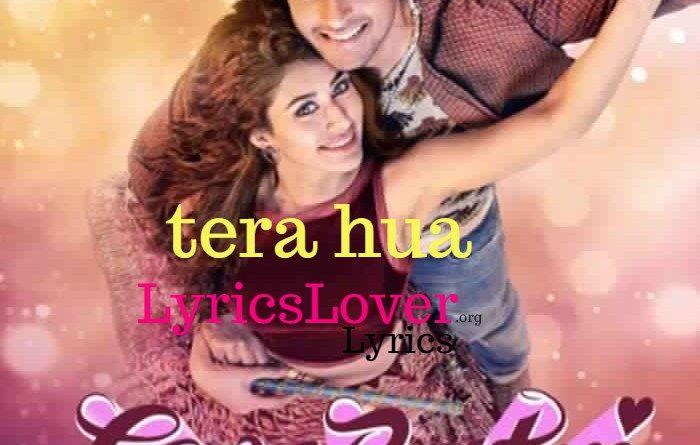 Tera Hua Lyrics Loveratri Latest Song Lyrics Lyrics Hindi