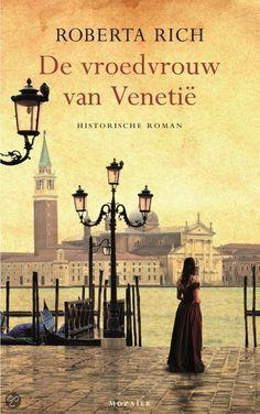 38/52 De vroedvrouw van Venetie /Roberta Rich Absoluut geen literatuur maar geeft een mooi tijdsbeeld ( Venetië, 1575 )