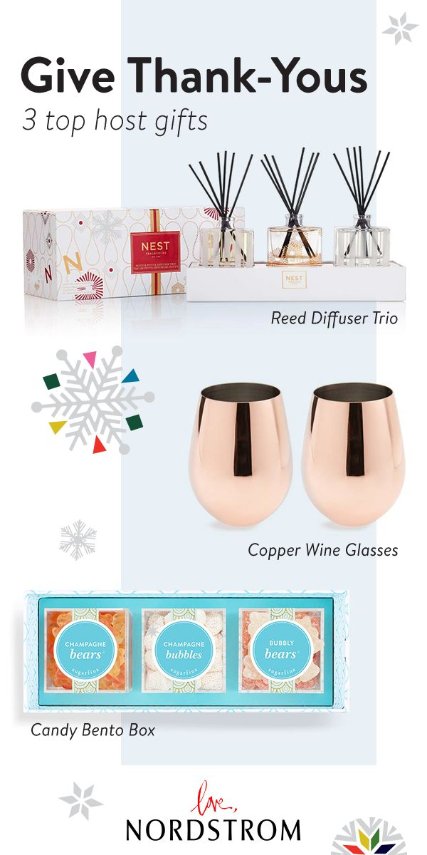 Never arrive empty-handed with great gifts to bring to the host. A Reed Diffuser Trio brings the scent of the holidays into their home, Copper Wine Glasses make happy hour a little better and a Candy Bento Box sweetens the deal. Find gifts for everyone on your list at Nordstrom.
