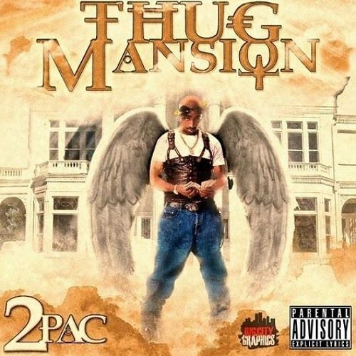2pac - Thugz Mansion Remix by DreamsVille5 | thug in 2019
