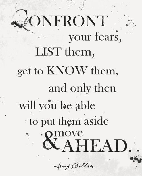 Moving Ahead, Inspiration, Life Lessons, Wisdom, Living, Fear Quotes, Good Advice, Moving Forward, Confrontation