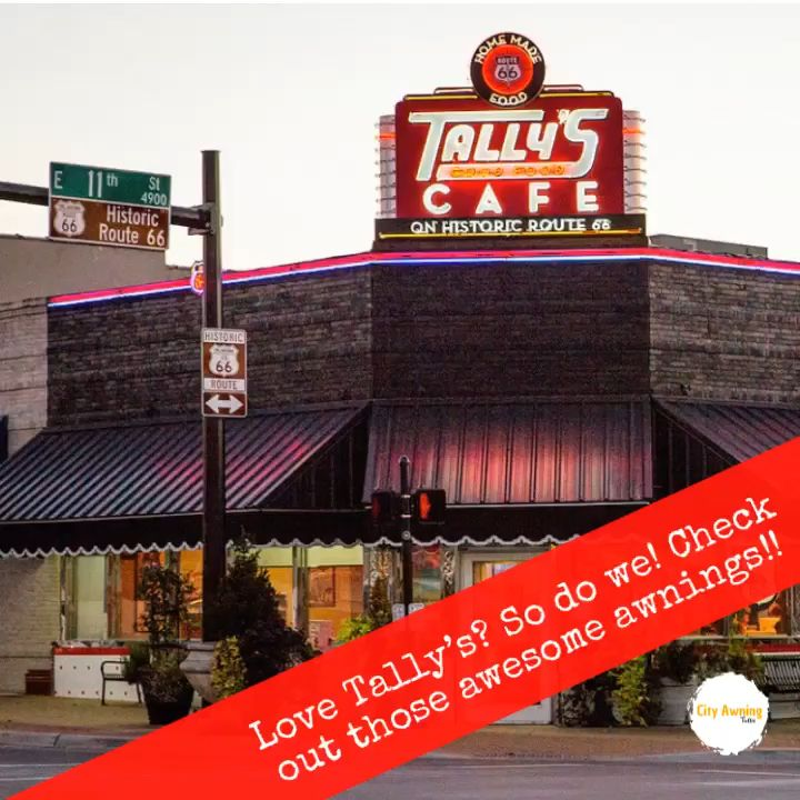 Tally S Cafe Cafe Tallys Restaurant Valance Awning Cityawning Fabrication Material Tulsa Oklahoma Commercial Awning Installations Architecture Historic Route 66 City