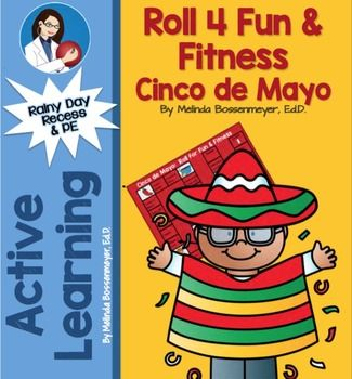 Kids will love this Cinco de Mayo Roll 4 Fun & Fitness Board Game where they roll and land on exercise activities. You can play indoors or out in pairs or as a class. A great rainy day activity for indoor recess or physical education.  Set  includes both a colored game board for laminating and a black and white version to duplicated.