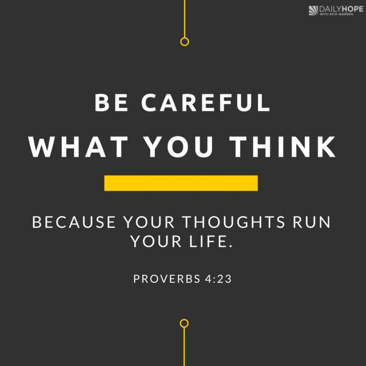 """Be careful what you think, because your thoughts run your life."""" (Proverbs 4:23 NCV)  The Battle for sexual purity starts in  your mind. Learn more in this devotional from Daily Hope with Rick Warren."""