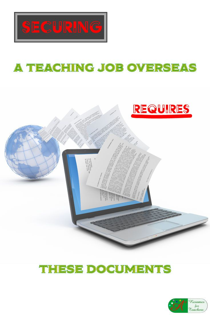Securing a Teaching Job Overseas Requires These Documents via @https://www.pinterest.com/candacedavies1/