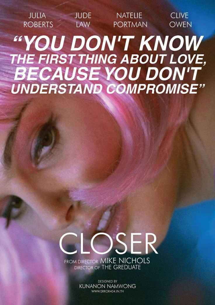 CLOSER - Julia Roberts - Jude Law - Natalie Portman - Clive Owen - Directed by Mike Nichols - Movie Poster.