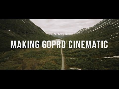The Adventure Blog: Video: How to Make GoPro Footage Look Cinematic