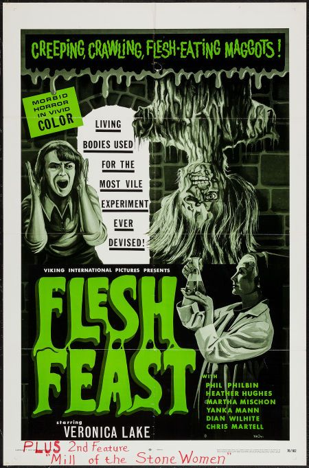 "Flesh Feast (Viking International, 1970). One Sheet (27"" X 41""). Horror. Starring Veronica Lake, Phil Philbin, Heather Hughes, Martha Mischon, Yanka Mann, Dian Wilhite, Chris Martell, and Otto Schlessinger. Directed by Brad F. Grinter."