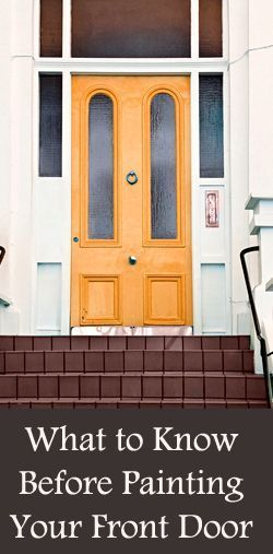 What to Know Before Painting Your Front Door.