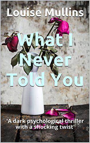 What I Never Told You: 'A dark psychological thriller wit... https://www.amazon.co.uk/dp/B01MXL7LL8/ref=cm_sw_r_pi_dp_x_nHjoybW3MQ9SW
