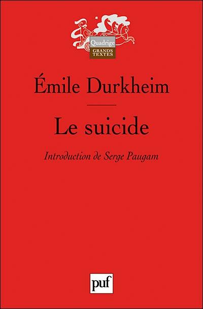 """Émile Durkheim - """"Le Suicide"""""""