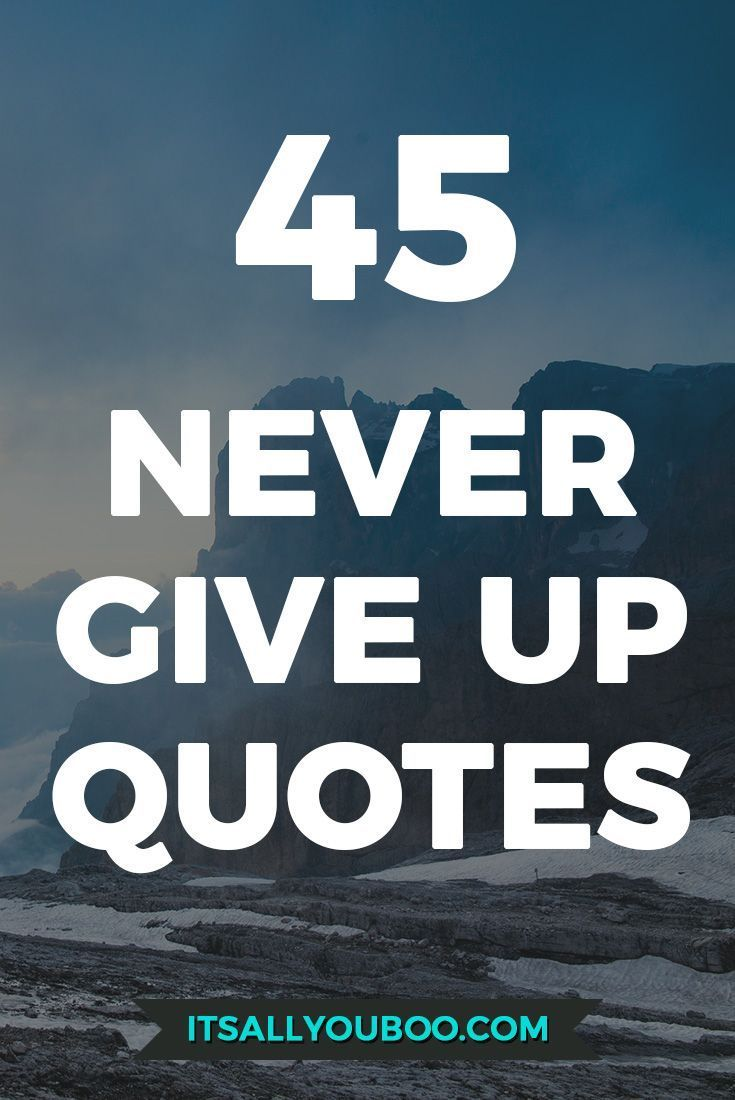 10 Inspirational Quotes For When You Feel Like Giving Up: 2499 Best Inspirational Quotes Images On Pinterest