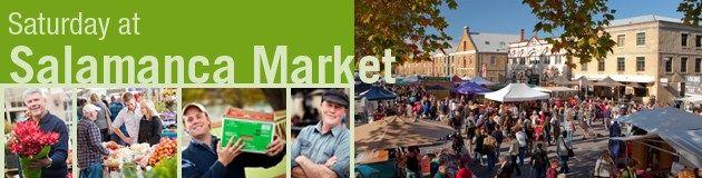 Salamanca market, every Saturday from 8:30am to 3:00pm at Hobart's Salamanca Place
