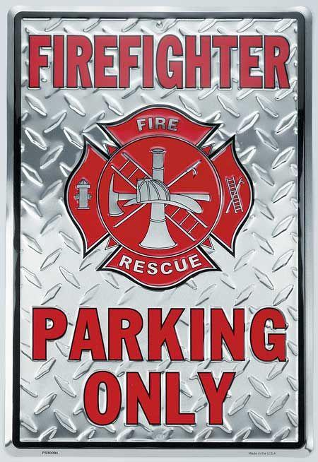 Firefighter Parking Metal Sign