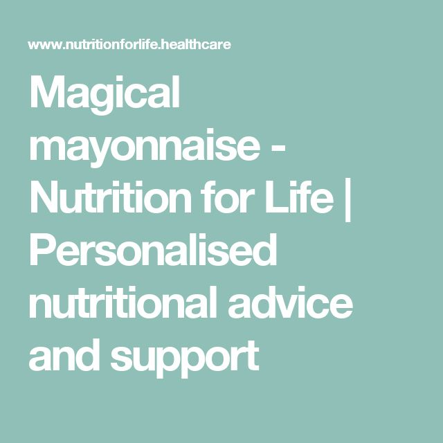 Magical mayonnaise - Nutrition for Life | Personalised nutritional advice and support
