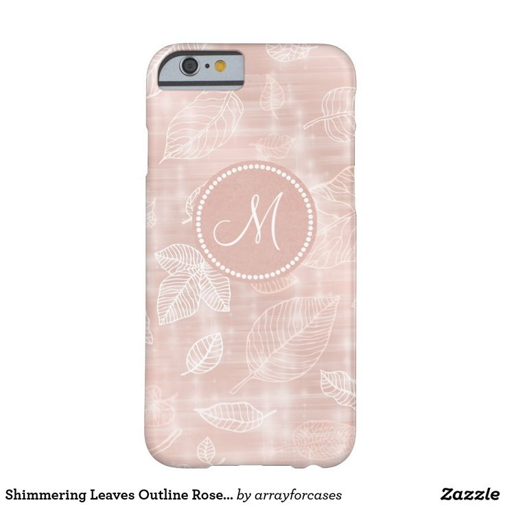 Shimmering Leaves Outline Rose Gold Monogra Barely There iPhone 6 Case This case features a delicate pattern of leaves outlined in shades of coral to white and highlighted with a sparkling lighting effect on a rose gold background. A round label has been added to hold your monogram. Search ID288 to see other products with this design.