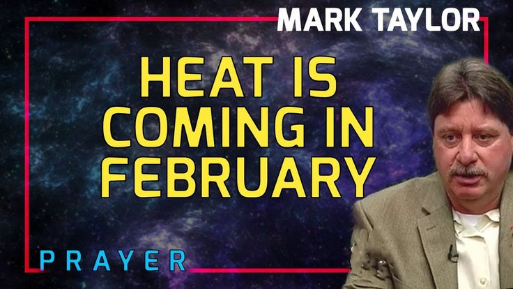Mark Taylor Interview January 11 2018 - Heat is coming in February