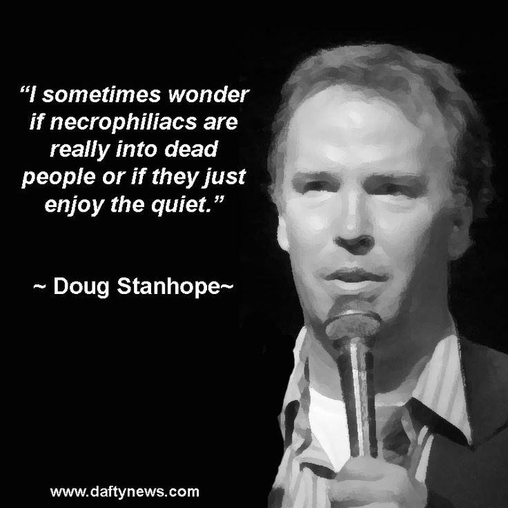 Doug Funny Quotes: Doug Stanhope Quotes
