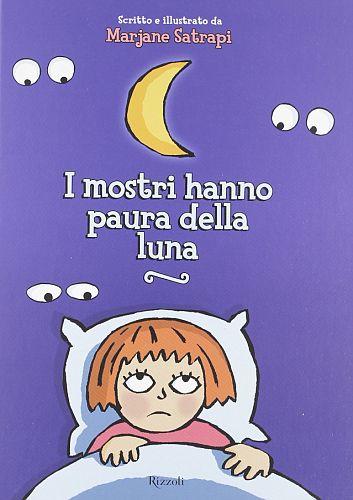 I mostri hanno paura della luna | centostorie. microblog sui libri per bambini