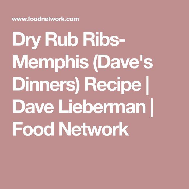 Dry Rub Ribs- Memphis (Dave's Dinners) Recipe | Dave Lieberman | Food Network