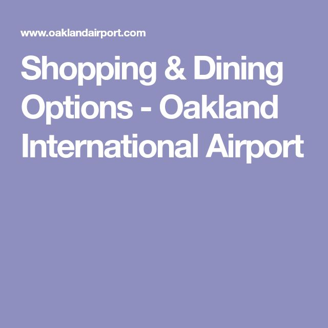 Shopping & Dining Options - Oakland International Airport