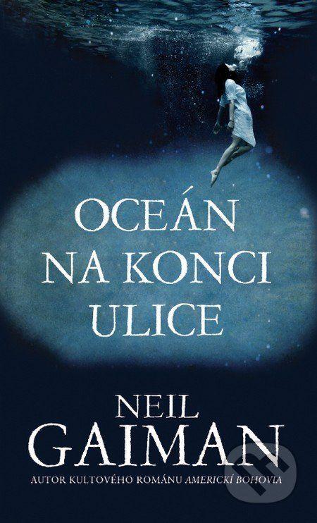 Oceán na konci ulice (Neil Gaiman)
