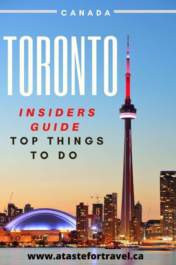 Top 5 Things Every First Time Visitor Should Do In Toronto In 2020 Toronto Travel Canada Travel North America Travel