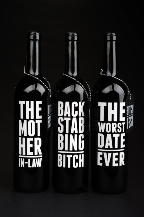 Bitch Fest Wine - love this!